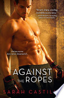 Against The Ropes : publishers weekly top 10 romance...