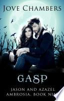 Gasp (Jason and Azazel #9)