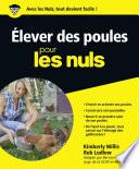 Elever Ses Poules Pour Les Nuls par Rob LUDLOW, Kimberly WILLIS
