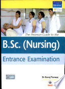 The Pearson Guide To The B Sc   Nursing  Entrance Examination
