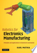 Robotics for Electronics Manufacturing