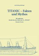 TITANIC - Fakten und Mythos