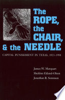 The Rope  The Chair  and the Needle