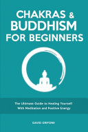Chakras And Buddhism For Beginners