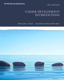 Career Development Interventions with Mycounselinglab with Pearson Etext    Access Card Package