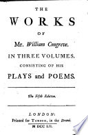 The Works of Mr  William Congreve in Three Volumes