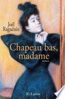 Chapeau bas  madame
