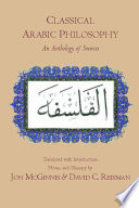 Classical Arabic philosophy : an anthology of sources /