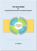 The Texas Model For Comprehensive School Counseling Programs
