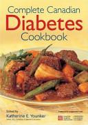 Complete Canadian Diabetes Cookbook