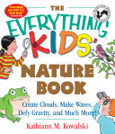 The Everything Kids  Nature Book