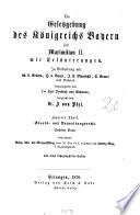 Die Gesetzgebung des Königreichs Bayern seit Maximilian II.