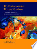 The Equine Assisted Therapy Workbook