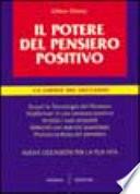 Il potere del pensiero positivo  La chiave del successo