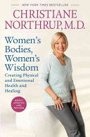 Women S Bodies  Women S Wisdom : use of herbal medicine and other alternative methods...