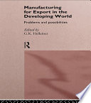 Manufacturing for Export in the Developing World