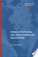 French Populism and Discourses on Secularism