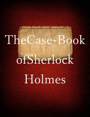 The Case Book Of Sherlock Holmes book