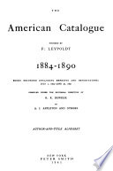 The American Catalogue     July 1  1876 Dec  31  1910