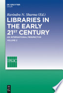 Libraries in the early 21st century  volume 2