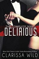 Delirious Series