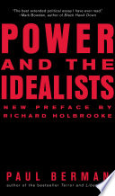 Power and the Idealists  Or  the Passion of Joschka Fischer and Its Aftermath