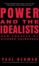 Power and the Idealists: Or, the Passion of Joschka Fischer and Its Aftermath