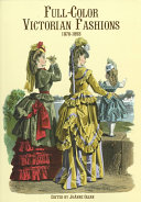 Book Full-color Victorian Fashions, 1870-1893