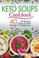 Keto Soups Cookbook