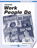 First Step Nonfiction-Work People Do Set I Teaching Guide