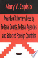 Awards of Attorneys Fees by Federal Courts  Federal Agencies and Selected Foreign Countries