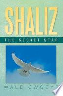 Shaliz   The Secret Star