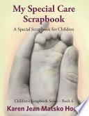 My Special Care Scrapbook