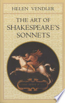 The Art Of Shakespeare's Sonnets : poetry, here serves as an incomparable guide to...