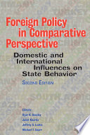 Foreign policy in Comparative Perspective  Domestic and International Influences on State Behavior
