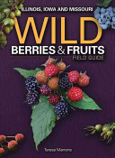 Wild Berries   Fruits Field Guide