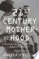 Twenty-first-Century Motherhood