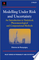 Modelling Under Risk And Uncertainty