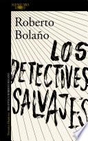 Ebook Los detectives salvajes Epub Roberto Bolaño Apps Read Mobile