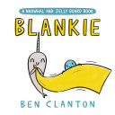 Blankie (A Narwhal and Jelly Board Book) Book