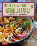 Farm to Table Asian Secrets