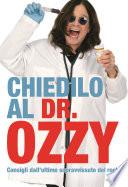 Chiedilo al Dr  Ozzy