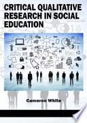 Critical Qualitative Research in Social Education