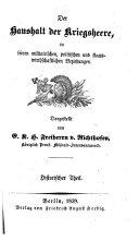 Handbibliothek für Offiziere, oder; Populaire Kriegslehre für Eingeweihte und Laien. Bearbeitet und herausgegeben von einer Gesellschaft preussischer Offiziere, etc