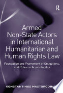 Armed Non State Actors in International Humanitarian and Human Rights Law