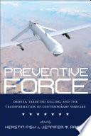 Preventive Force