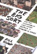 The Big Sort : sort.