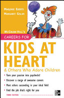 Careers for Kids at Heart and Others Who Adore Children  3rd Edition