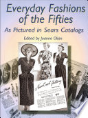 Everyday Fashions Of The Fifties As Pictured In Sears Catalogs : women; business suits with wide...