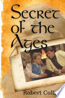 Secret Of The Ages : ...